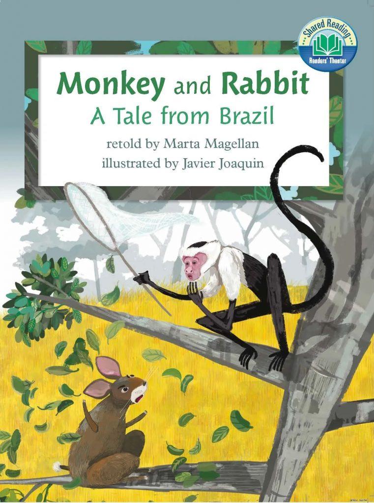 Monkey and Rabbit, A Tale from Brazil, retold by Marta Magellan