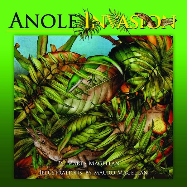 Anole Invasion, by Marta Magellan